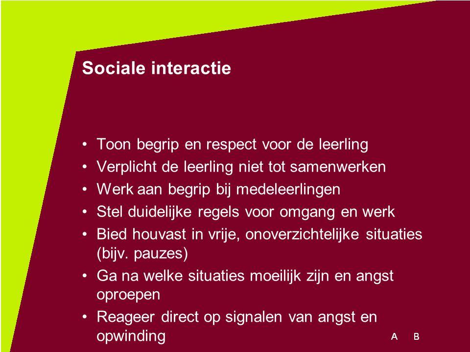 Sociale interactie Toon begrip en respect voor de leerling