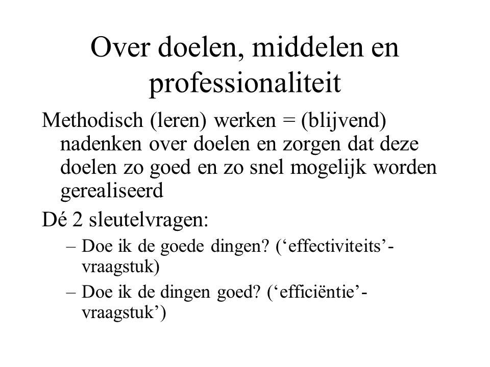 Over doelen, middelen en professionaliteit