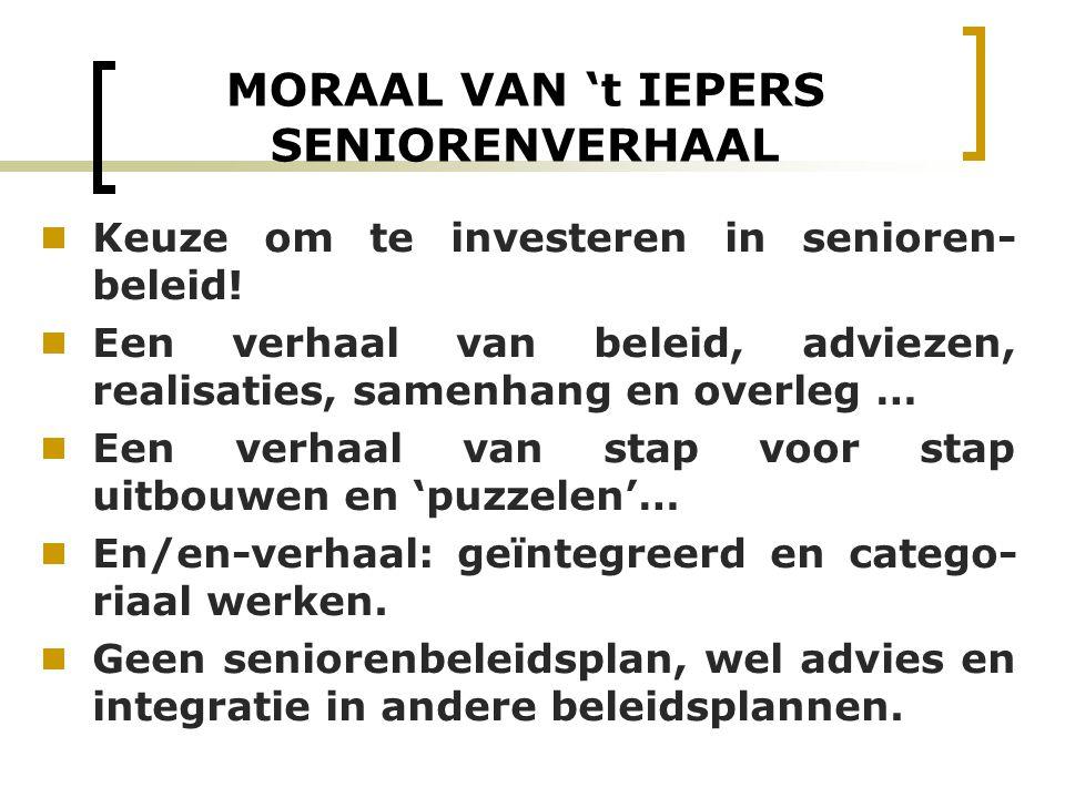 MORAAL VAN 't IEPERS SENIORENVERHAAL
