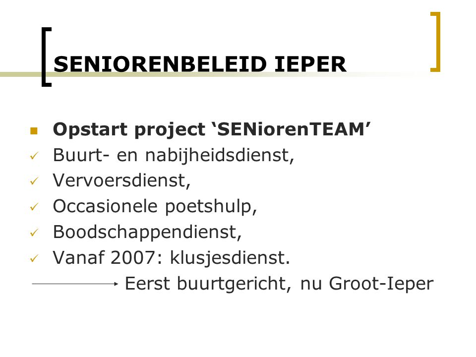 SENIORENBELEID IEPER Opstart project 'SENiorenTEAM'