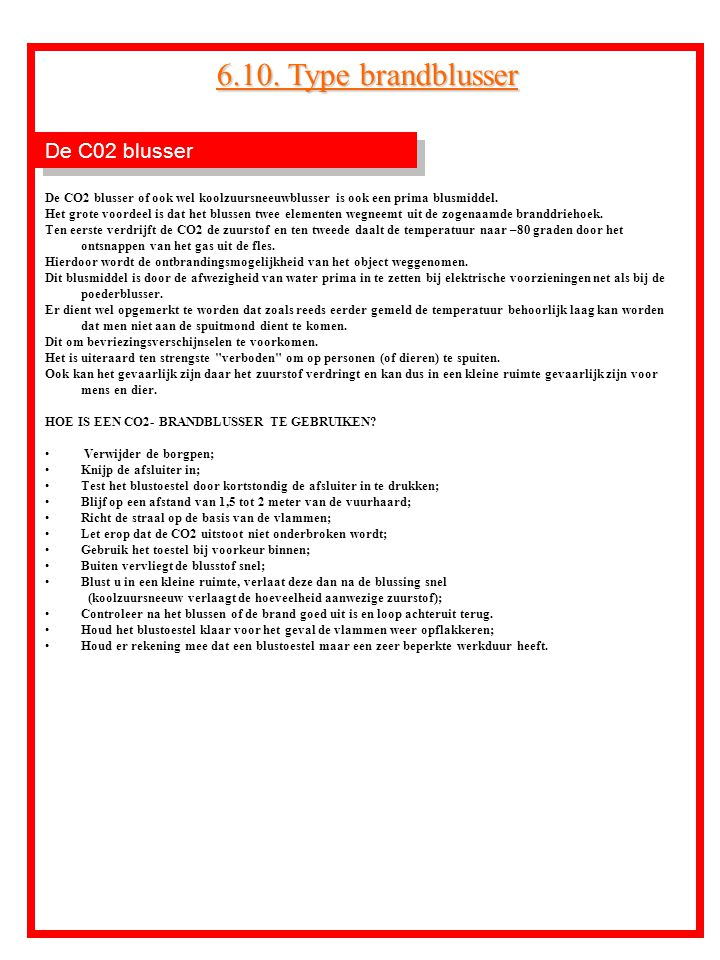 6.10. Type brandblusser De C02 blusser