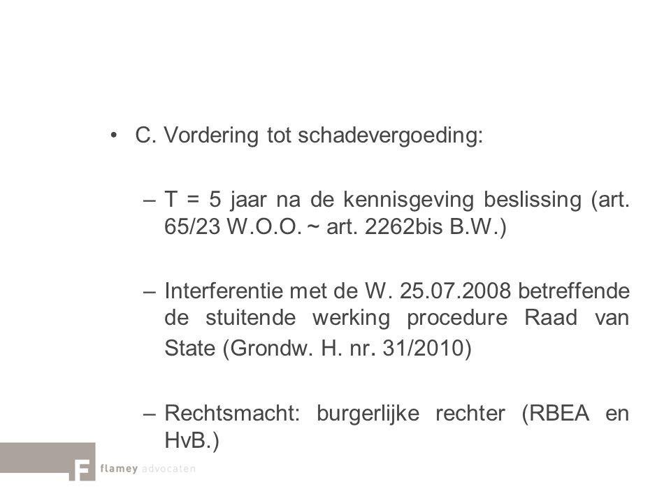 C. Vordering tot schadevergoeding: