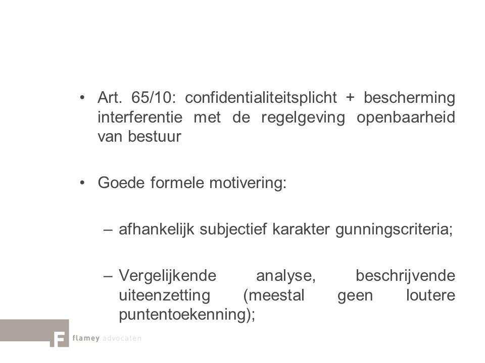 Art. 65/10: confidentialiteitsplicht + bescherming interferentie met de regelgeving openbaarheid van bestuur