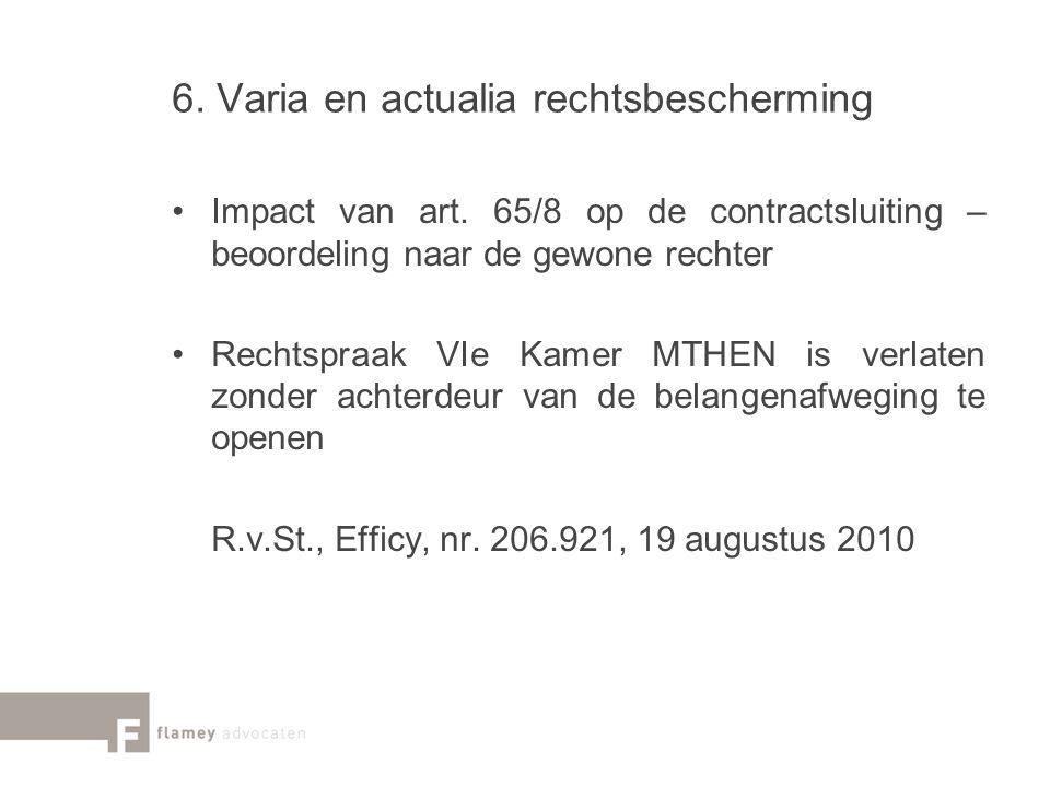 6. Varia en actualia rechtsbescherming