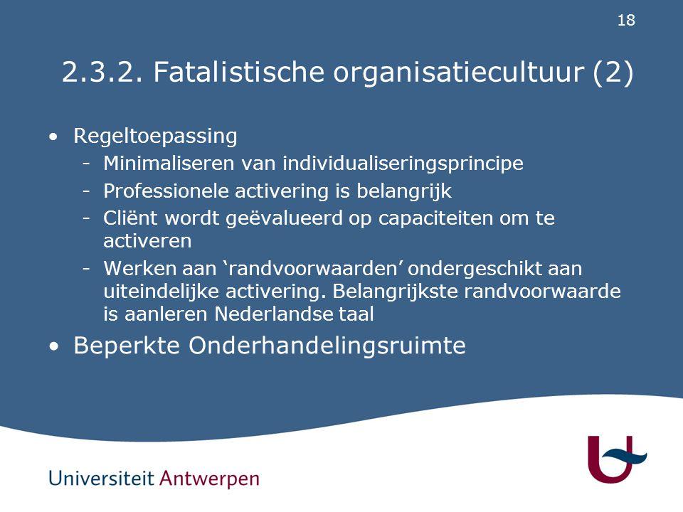 2.3.2. Fatalistische organisatiecultuur (3)