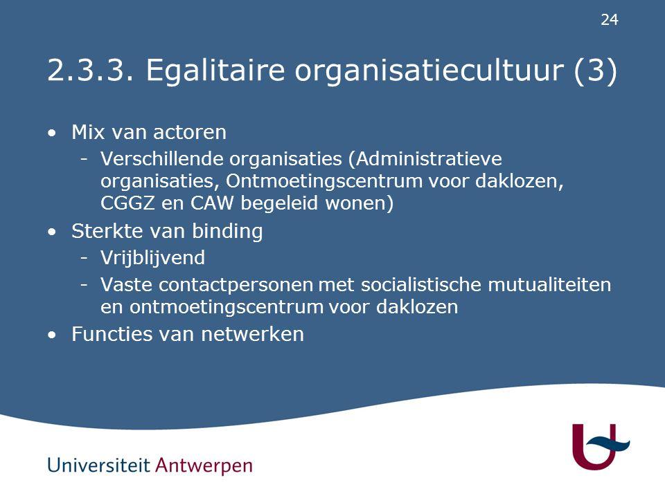 2.3.3. Egalitaire organisatiecultuur (4)