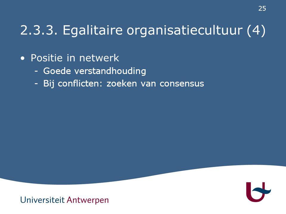 2.4. Conclusie (1) Verschillen in één organisatie