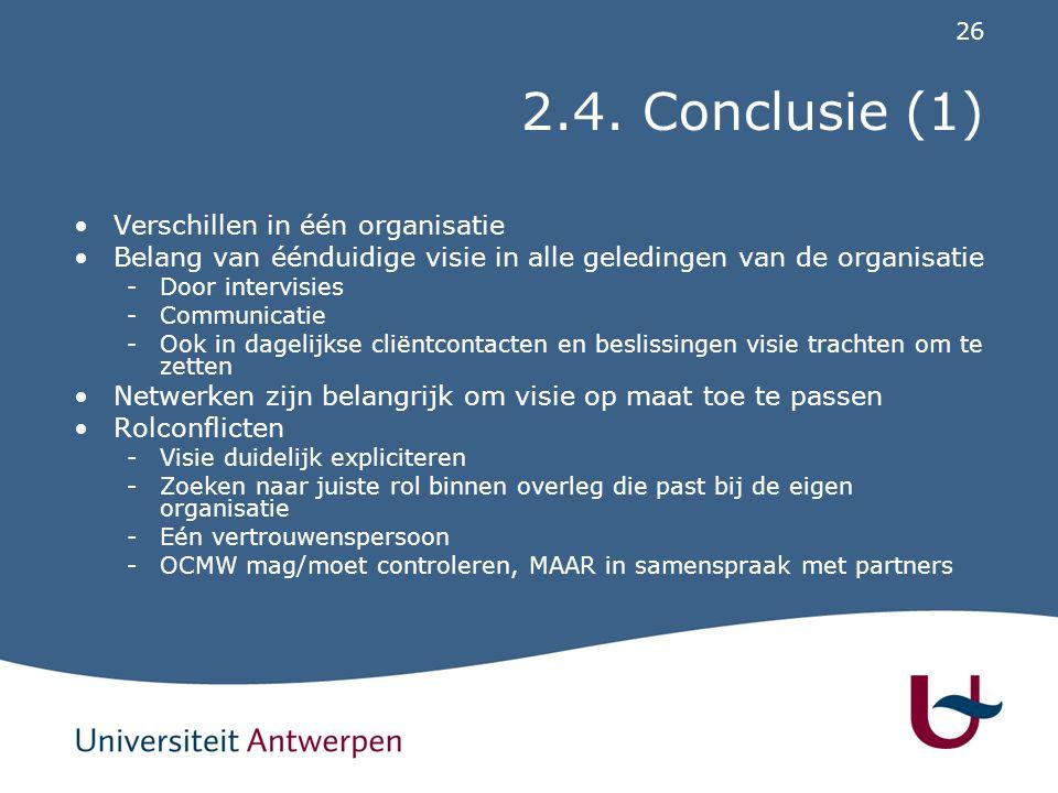 2.4. Conclusie (2) Aanvullend onderzoek noodzakelijk