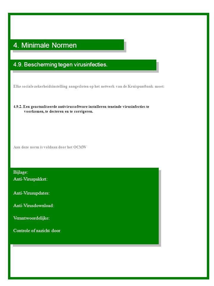 4. Minimale Normen 4.9. Bescherming tegen virusinfecties. Bijlage: