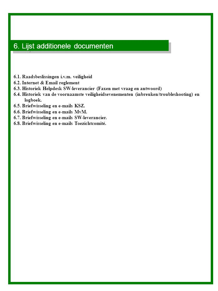 6. Lijst additionele documenten