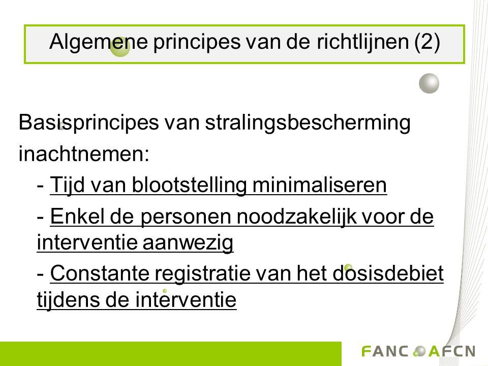 Algemene principes van de richtlijnen (2)