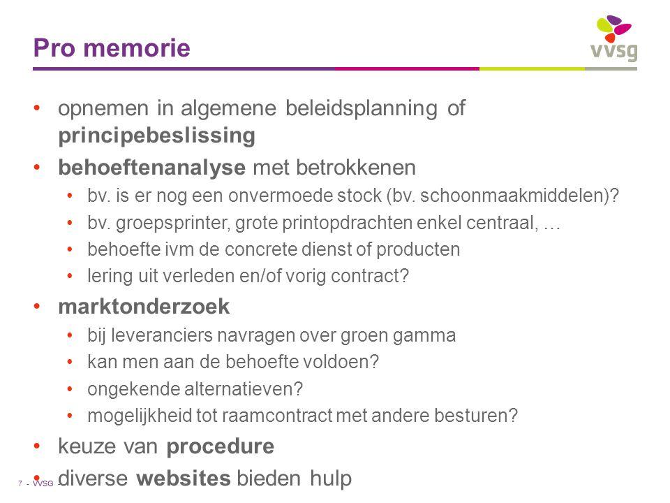 Pro memorie opnemen in algemene beleidsplanning of principebeslissing