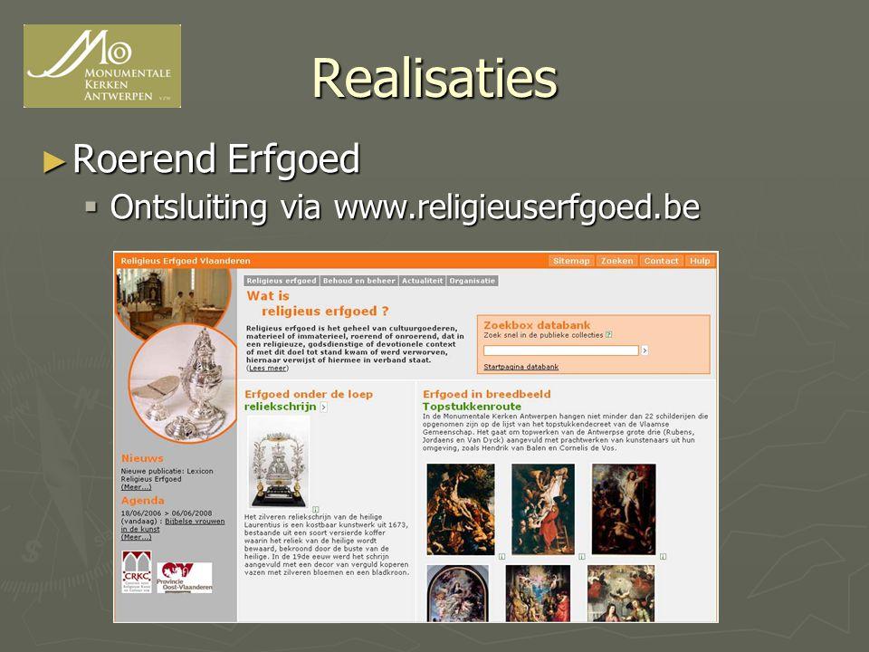 Realisaties Roerend Erfgoed Ontsluiting via www.religieuserfgoed.be