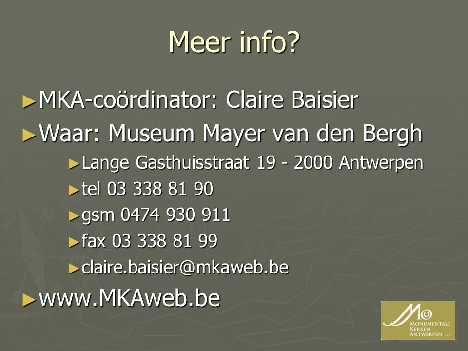 Meer info MKA-coördinator: Claire Baisier