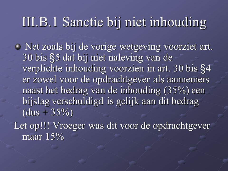 III.B.1 Sanctie bij niet inhouding