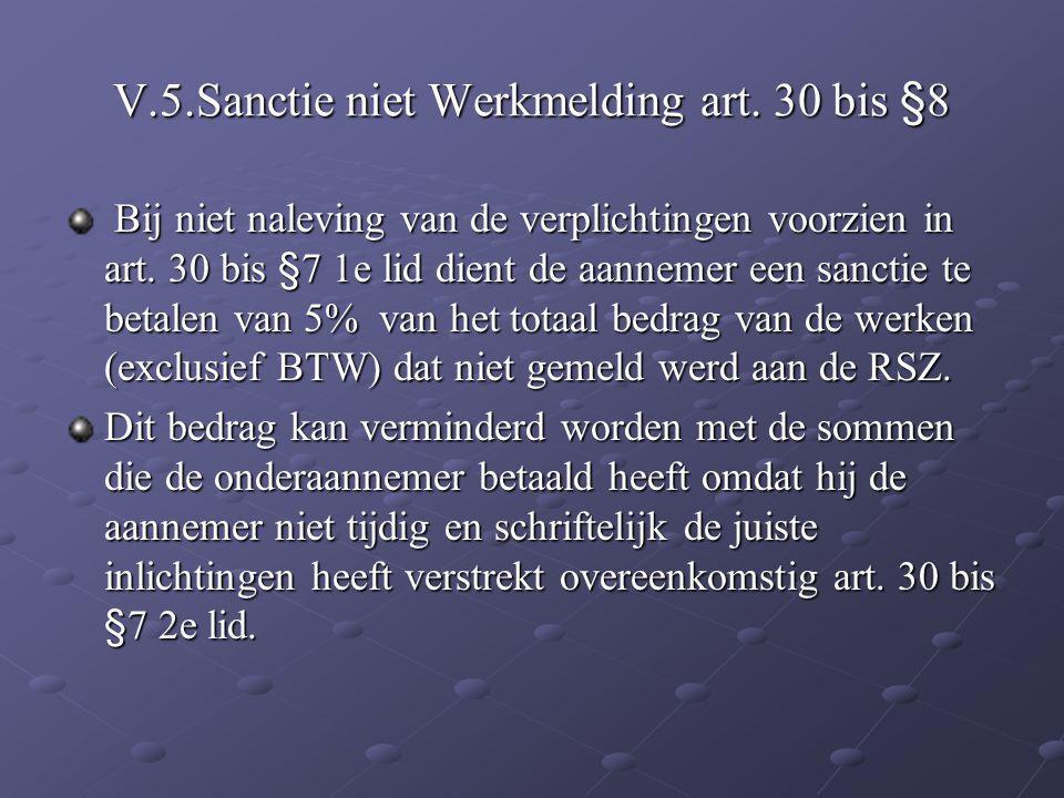V.5.Sanctie niet Werkmelding art. 30 bis §8