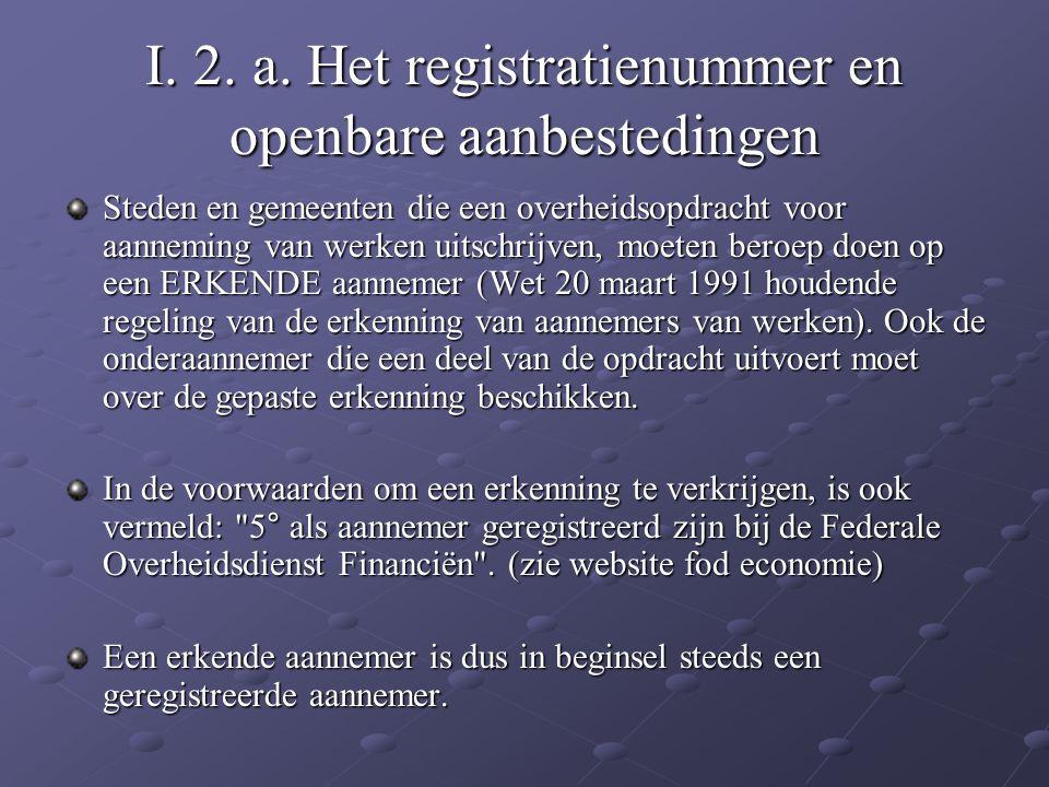 I. 2. a. Het registratienummer en openbare aanbestedingen