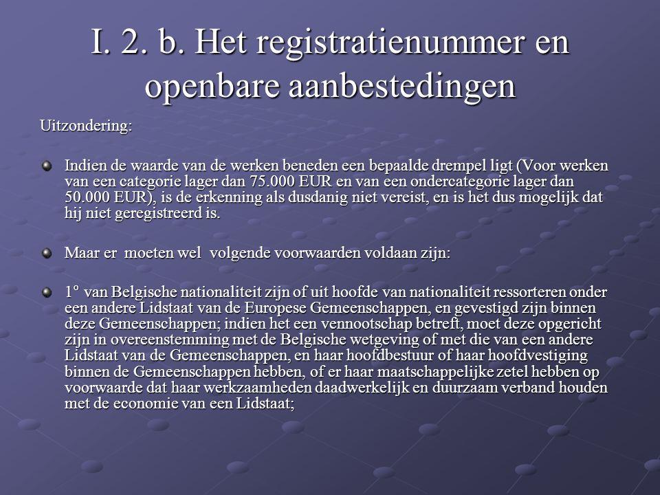 I. 2. b. Het registratienummer en openbare aanbestedingen