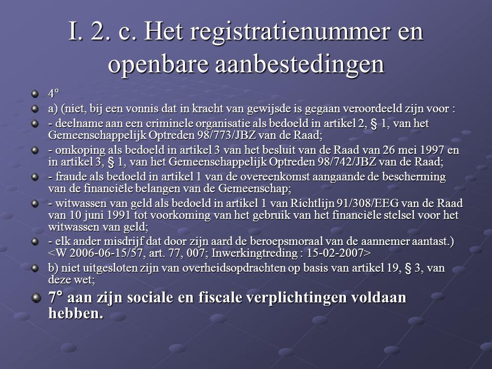 I. 2. c. Het registratienummer en openbare aanbestedingen