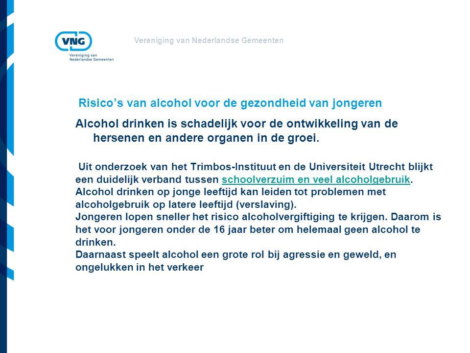 Risico's van alcohol voor de gezondheid van jongeren Uit onderzoek van het Trimbos-Instituut en de Universiteit Utrecht blijkt een duidelijk verband tussen schoolverzuim en veel alcoholgebruik. Alcohol drinken op jonge leeftijd kan leiden tot problemen met alcoholgebruik op latere leeftijd (verslaving). Jongeren lopen sneller het risico alcoholvergiftiging te krijgen. Daarom is het voor jongeren onder de 16 jaar beter om helemaal geen alcohol te drinken. Daarnaast speelt alcohol een grote rol bij agressie en geweld, en ongelukken in het verkeer