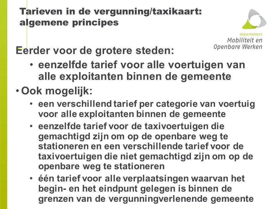 Tarieven in de vergunning/taxikaart: algemene principes