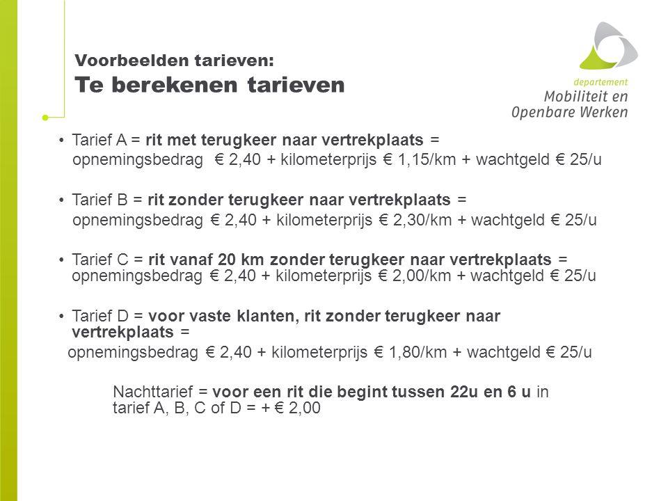 Voorbeelden tarieven: Te berekenen tarieven