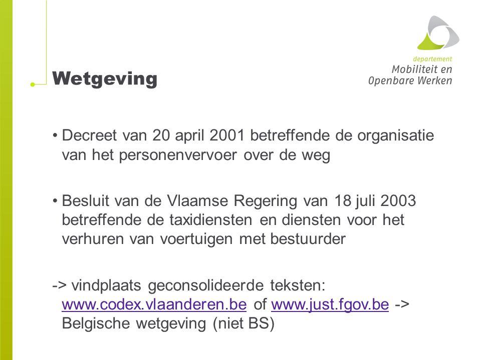 Wetgeving Decreet van 20 april 2001 betreffende de organisatie van het personenvervoer over de weg.