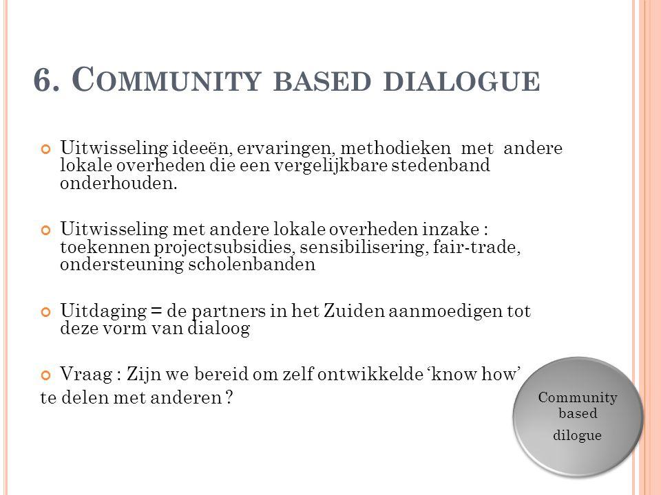 6. Community based dialogue