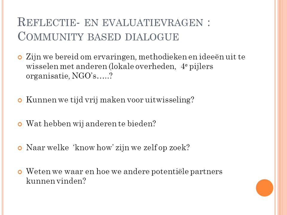 Reflectie- en evaluatievragen : Community based dialogue