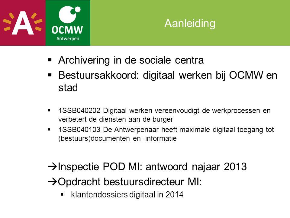 Aanleiding Archivering in de sociale centra