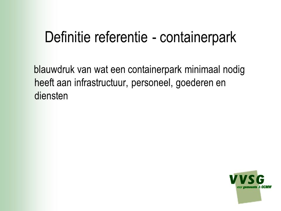 Definitie referentie - containerpark