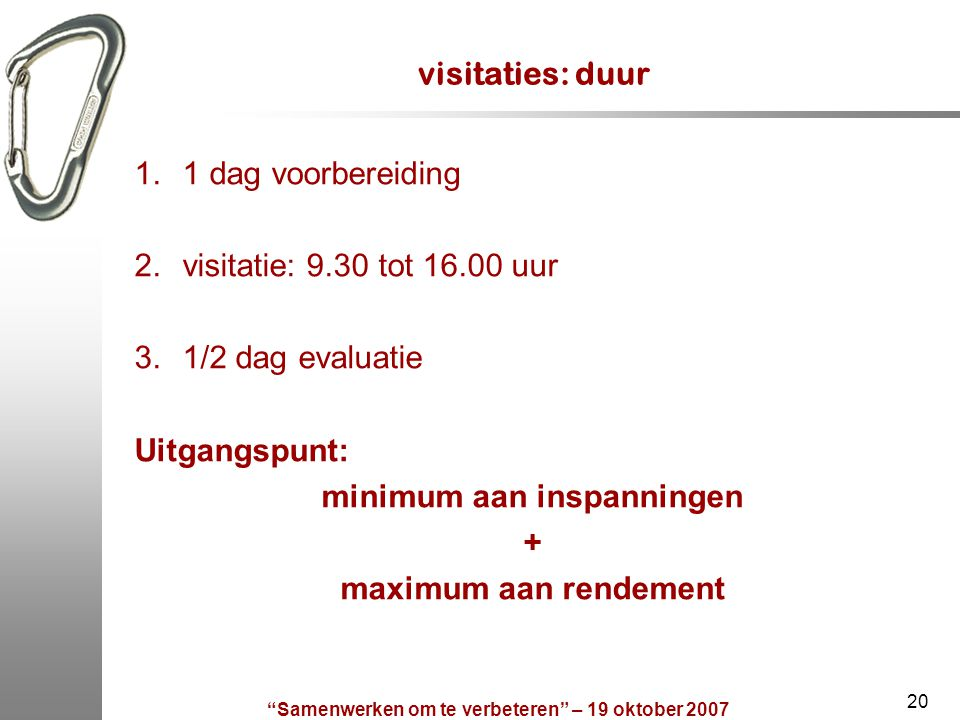 minimum aan inspanningen + maximum aan rendement
