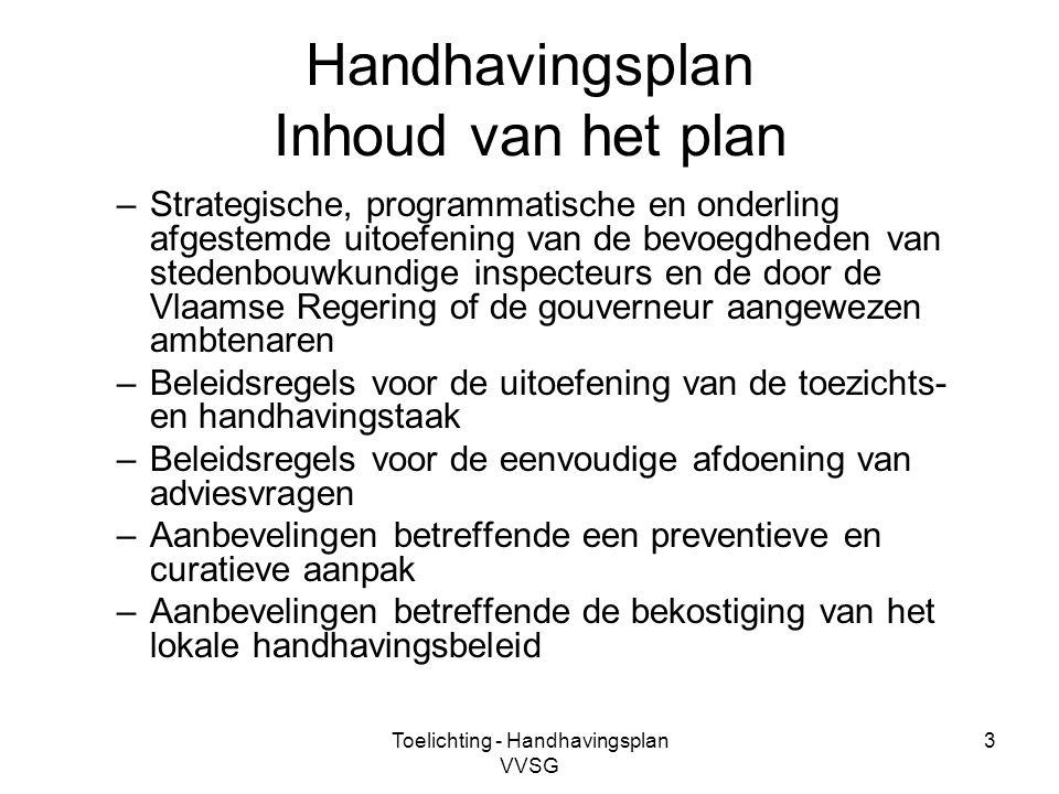 Handhavingsplan Inhoud van het plan