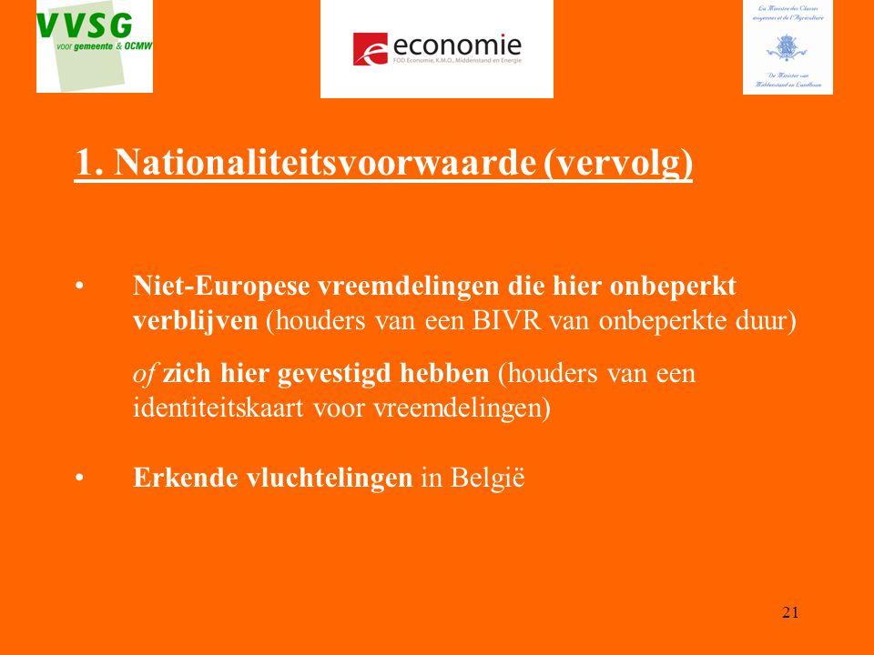 1. Nationaliteitsvoorwaarde (vervolg)