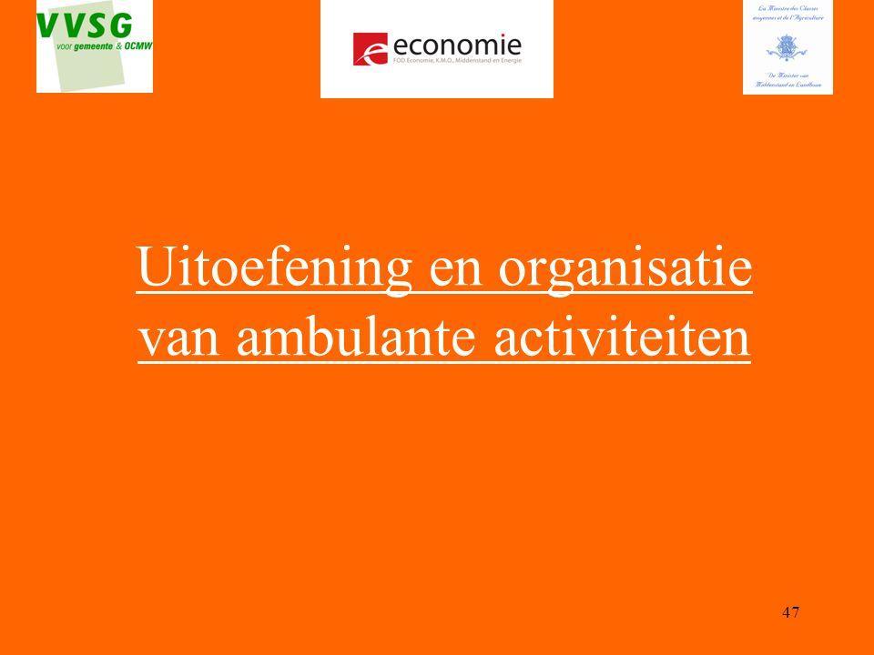 Uitoefening en organisatie van ambulante activiteiten