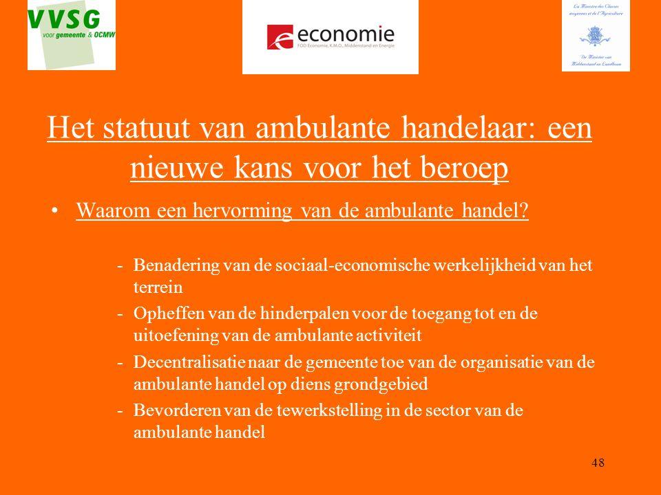 Het statuut van ambulante handelaar: een nieuwe kans voor het beroep