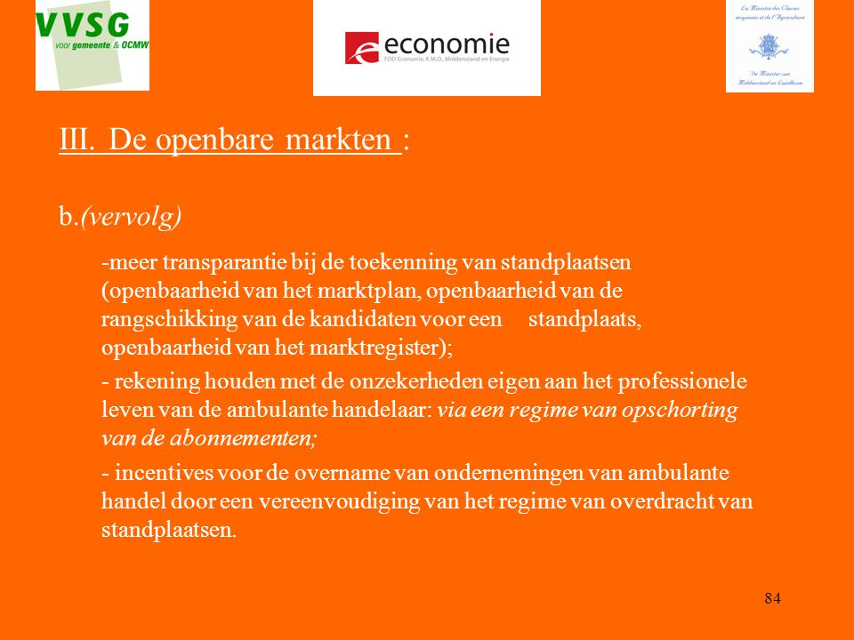III. De openbare markten : b.(vervolg)