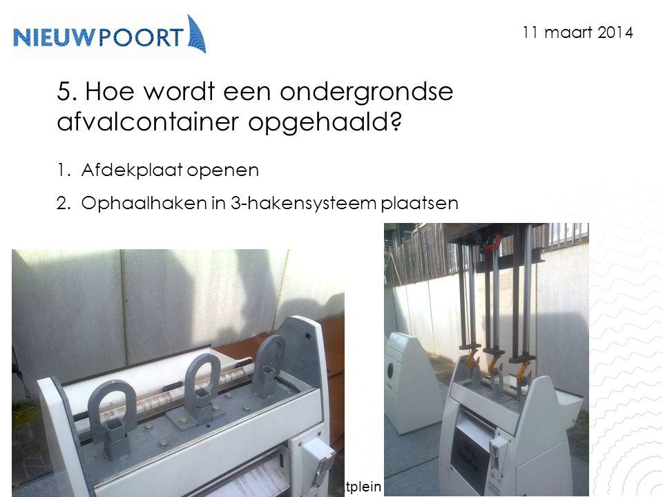 5. Hoe wordt een ondergrondse afvalcontainer opgehaald