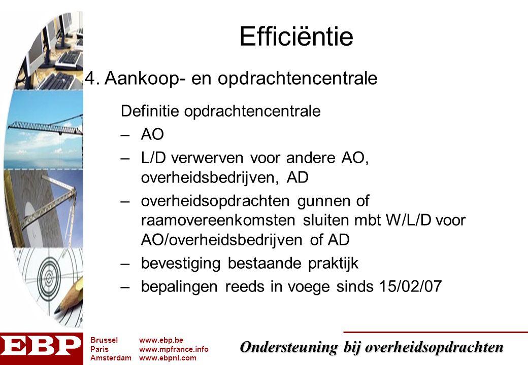 Efficiëntie 4. Aankoop- en opdrachtencentrale