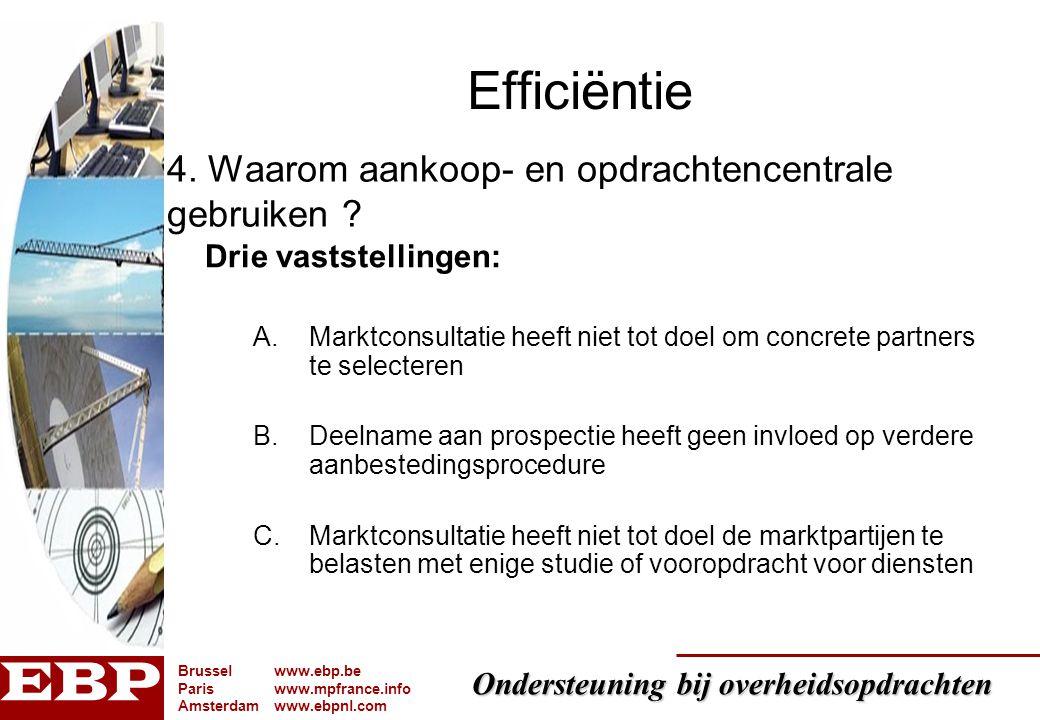 Efficiëntie 4. Waarom aankoop- en opdrachtencentrale gebruiken