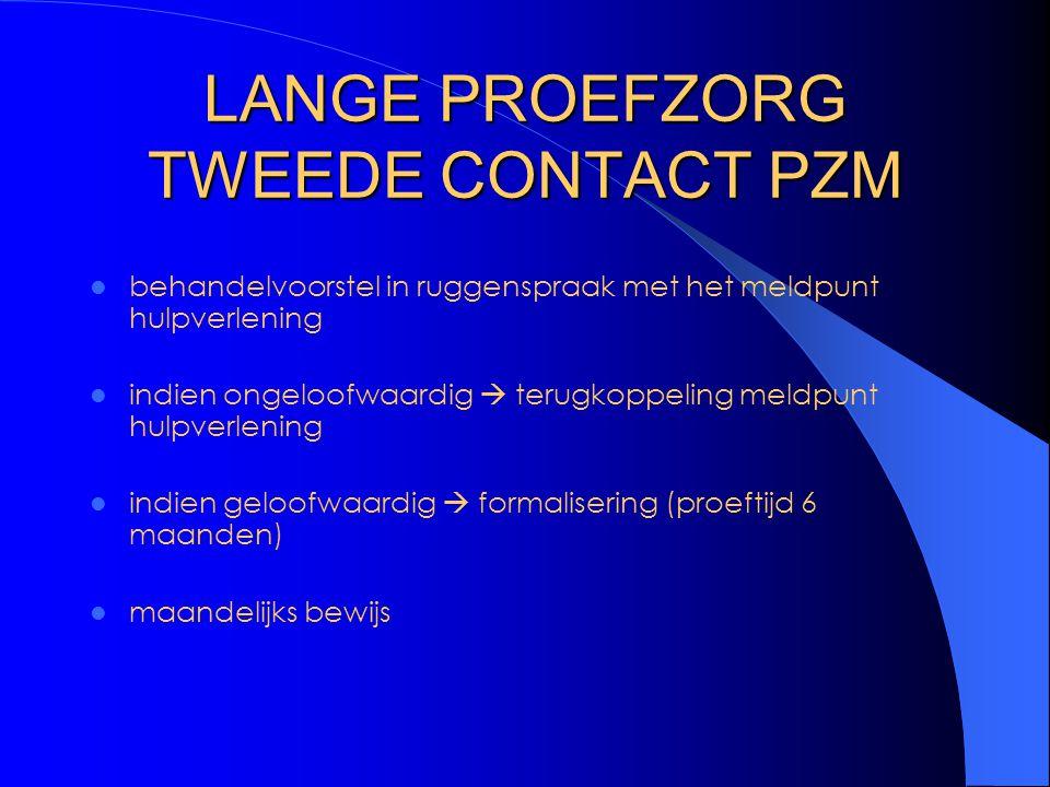 LANGE PROEFZORG TWEEDE CONTACT PZM