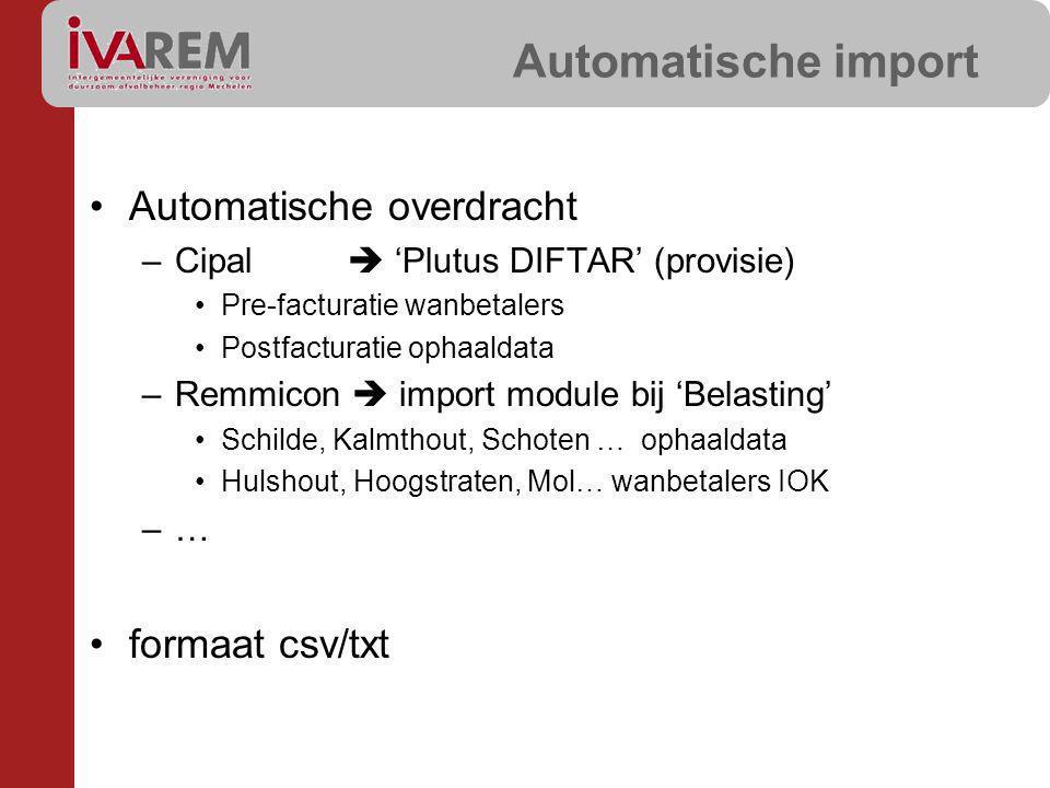 Automatische import Automatische overdracht formaat csv/txt