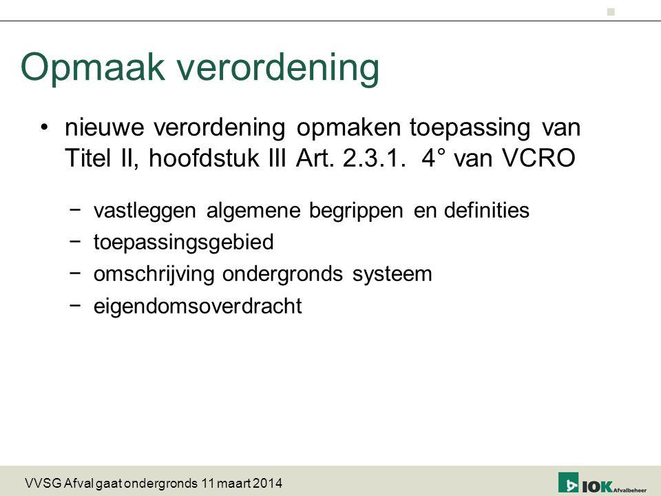 Opmaak verordening nieuwe verordening opmaken toepassing van Titel II, hoofdstuk III Art. 2.3.1. 4° van VCRO.