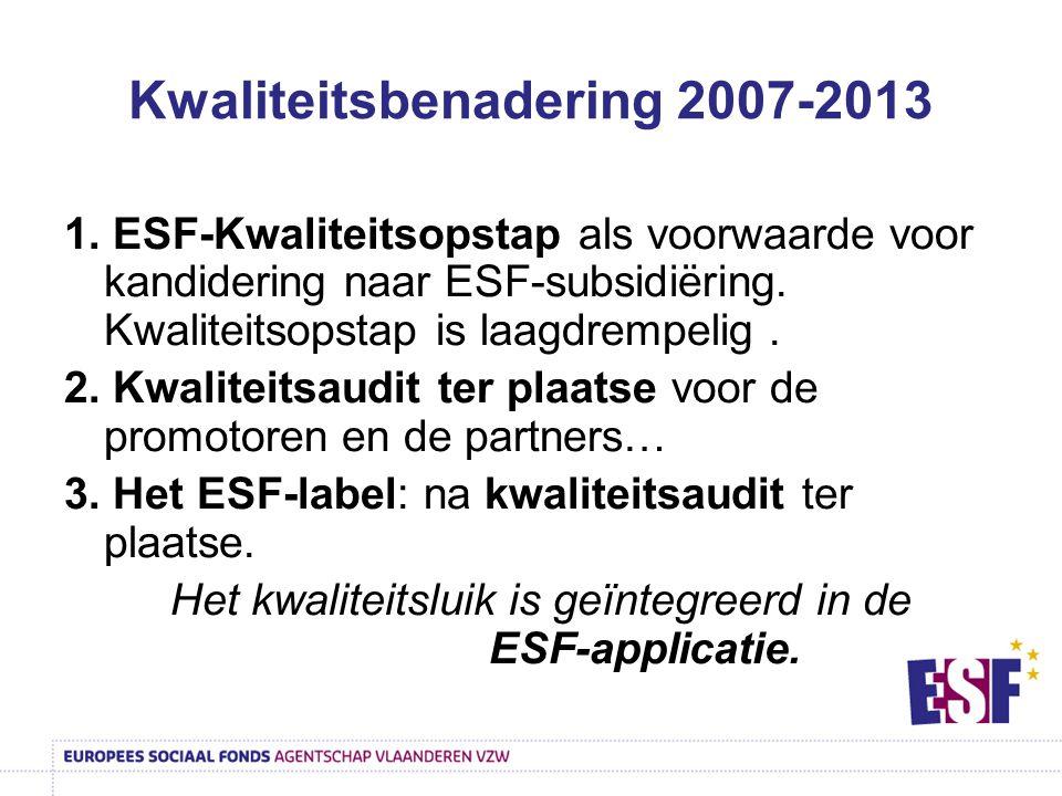 Kwaliteitsbenadering 2007-2013