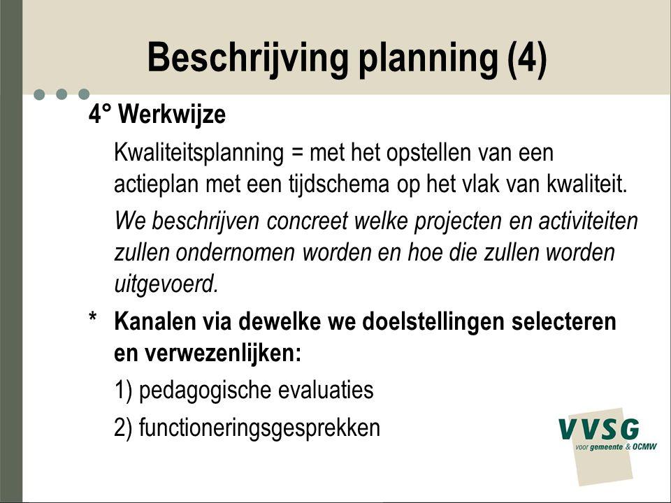 Beschrijving planning (4)