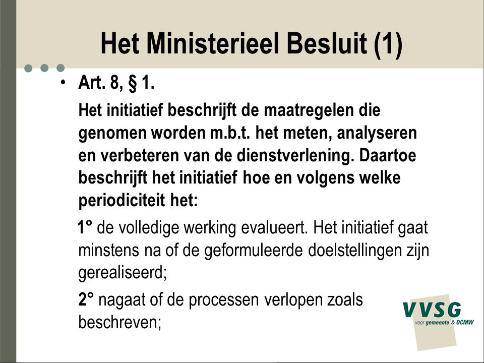 Het Ministerieel Besluit (1)