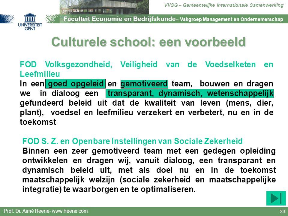Culturele school: een voorbeeld