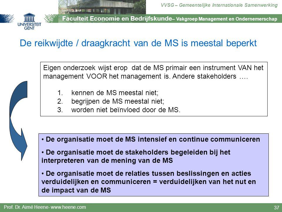 De reikwijdte / draagkracht van de MS is meestal beperkt