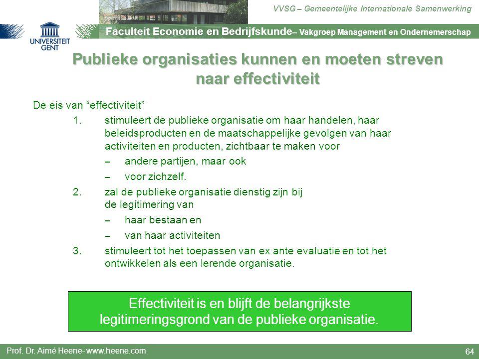 Publieke organisaties kunnen en moeten streven naar effectiviteit