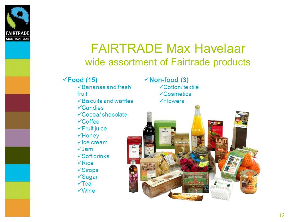 FAIRTRADE Max Havelaar wide assortment of Fairtrade products